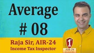 Average #8: Basic Concept/ Tricks/ Formula/ Shortcuts by RAJA SIR (AIR-24)